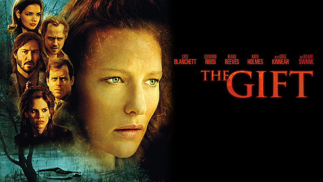 The Gift (2005) | AllFlicks